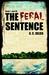 The Feral Sentence, part 3 by G.C. Julien