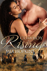 Cowboy Rising (Cowboy Cocktail, #5)