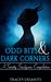 Odd Bits & Dark Corners: A ...