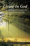 Living in God: Co...