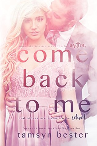 Come Back to Me by Tamsyn Bester