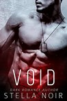 Void: A Dark Bad Boy Romance