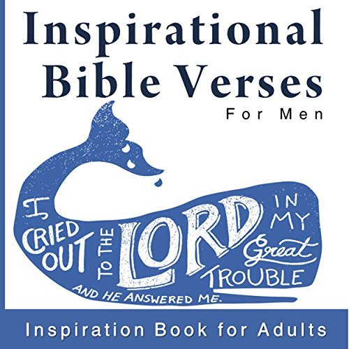 Inspirational Bible Verses for Men: Inspiration Book for Adults with Scriptures