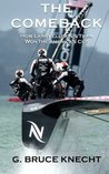 The Comeback: How Larry Ellison?s Team Won the America?s Cup