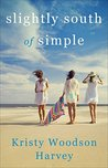 Book cover for Slightly South of Simple