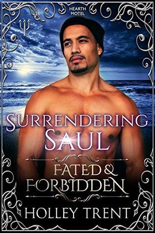 Surrendering Saul (Fated & Forbidden #1; Hearth Motel #3)