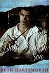 The Duke's Rakish Son (Regency Romance)