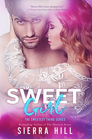 Sweet girl by Sierra Hill Books to read online for free
