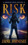 Risk: A Samantha Reece Mystery Book 2 (Shifters)