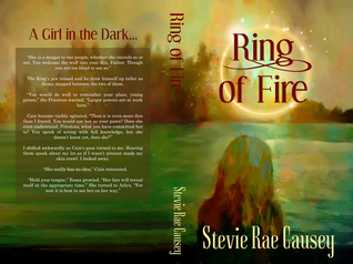 Ring of Fire by Stevie Rae Causey