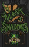 A Mask of Shadows (Frey & McGray, #3)