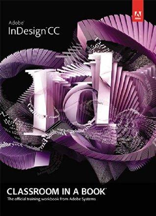 Adobe InDesign CC Classroom in a Book, 1e
