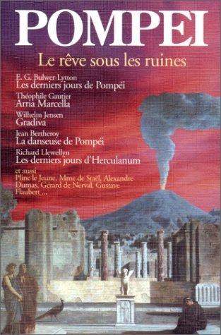 Pompéi : Le Rêve sous les ruines