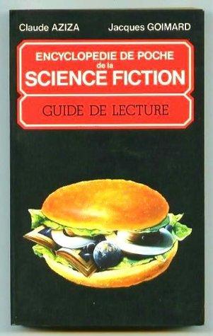 Encyclopédie de poche de la science-fiction: guide de lecture