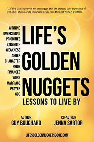 Life's Golden Nuggets: Lessons to Live By