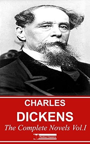 Charles Dickens: The Complete Novels Vol. I (Illustrated) - 5 Novels + 5 AudioBooks.