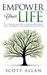 Empower Your Life by Scott  Allan