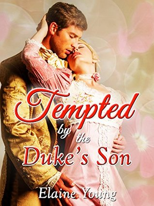 Tempted by the Duke's Son