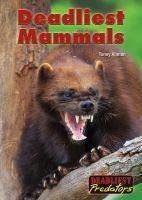 Deadliest mammals
