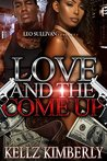 Love and the Come Up by Kellz Kimberly