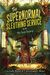 The Supernormal Sleuthing Service: The Lost Legacy (The Supernormal Sleuthing Service #1)