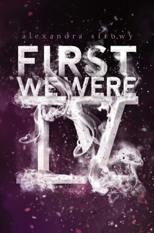 Review: First We Were IV by Alexandra Sirowy