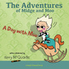 A day with Moo: a best friend book (The Adventures of Midge and Moo, #1)