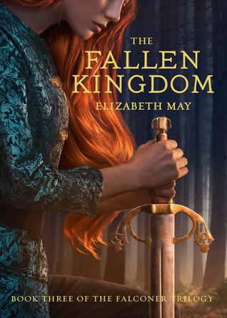 The Fallen Kingdom by Elizabeth May