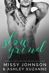 Slow Grind by Ashley Suzanne
