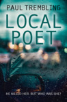 Local Poet by Paul Trembling