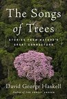 Book cover for The Songs of Trees: Stories from Nature's Great Connectors