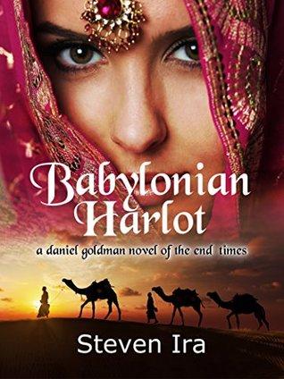 Babylonian Harlot by Steven Ira