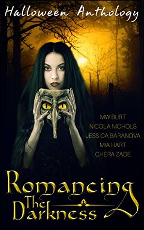 Romancing the Darkness: A Halloween Erotic Anthology
