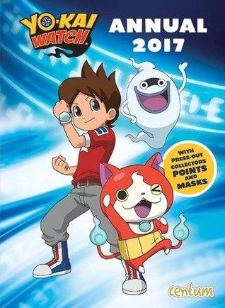 Yo-Kai Watch Annual 2017 (Annuals 2017)