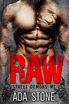 Raw: Street Demons MC