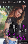 The Fine Line Between Love and Hate: part two