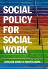 Social Policy for Social Work: Placing Social Work in its Wider Context