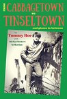 From Cabbagetown to Tinseltown and places in between...: The autobiography of Tommy Roe
