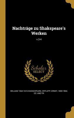 Nachtrage Zu Shakspeare's Werken; V.3-4