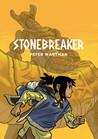 Stonebreaker by Peter Wartman