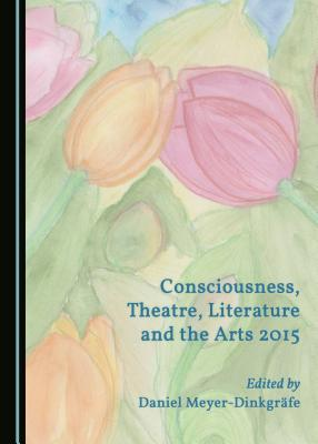 consciousness-theatre-literature-and-the-arts-2015