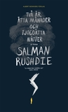 Två år, åtta månader och tjugoåtta nätter by Salman Rushdie