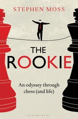 The Rookie: An Odyssey through Chess