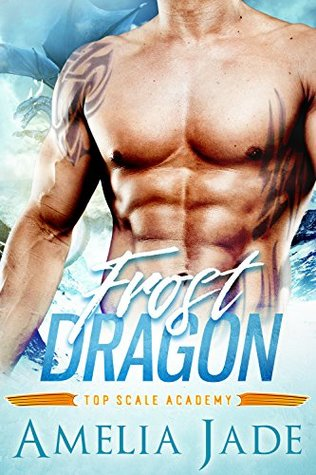 Frost Dragon (Top Scale Academy, #1)