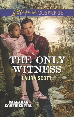 The Only Witness (Callahan Confidential #2)