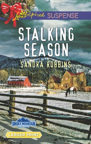 Stalking Season (Smoky Mountain Secrets #2)