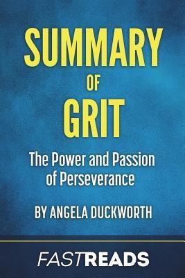 Summary of Grit: By Angela Duckworth - Includes Key Takeaways & Analysis