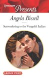 Surrendering to the Vengeful Italian (Irresistible Mediterranean Tycoons #1)