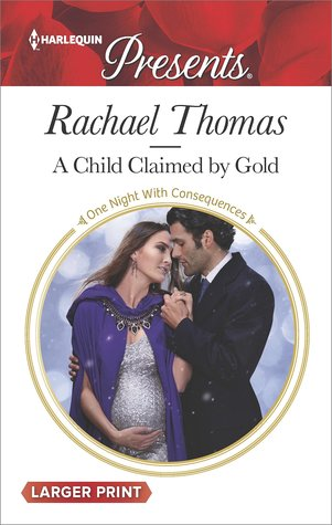 A Child Claimed by Gold by Rachael Thomas