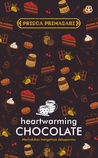 Heartwarming Chocolate by Prisca Primasari